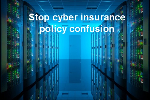 Calls-for-insurers-to-stop-cyber-insurance-policy-confusion