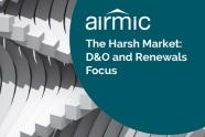 Airmic-Guide-The-Harsh-Market-DandO-and-renewals-focus