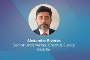 Alexander-Riveros,-Senior-Underwriter,-Credit-&-Surety-AXIS-Re