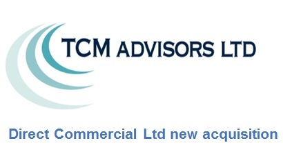 Direct-Commercial-Ltd-acquire-TCM-Advisors-Ltd