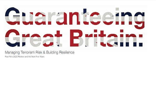 Pool-Re-publishes-Guaranteeing-Great-Britain-Managing-Terrorism-Risk-report